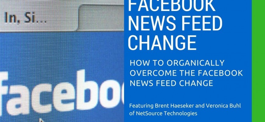 Facebook News Feed Changes - How to Overcome It